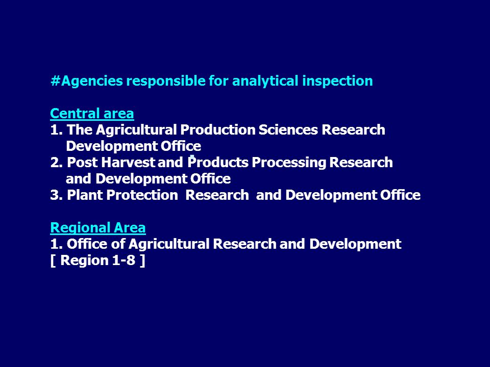 #Agencies responsible for analytical inspection Central area 1.