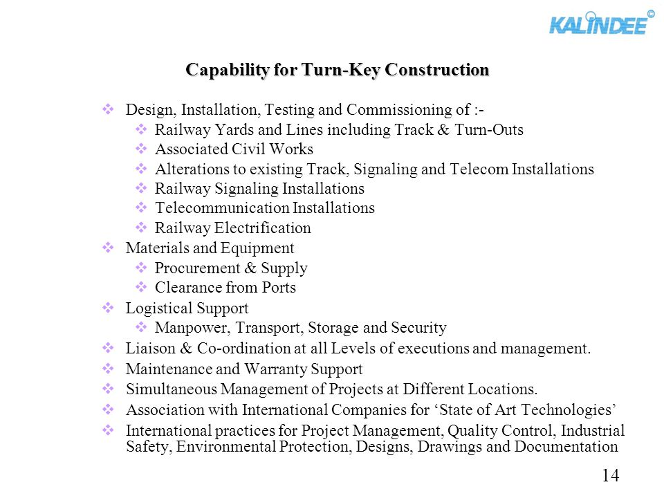 Capability for Turn-Key Construction Design, Installation, Testing and Commissioning of :- Railway Yards and Lines including Track & Turn-Outs Associa