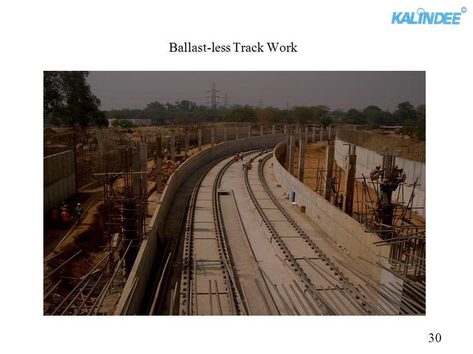 Ballast-less Track Work 30