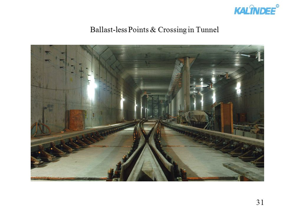 Ballast-less Points & Crossing in Tunnel 31