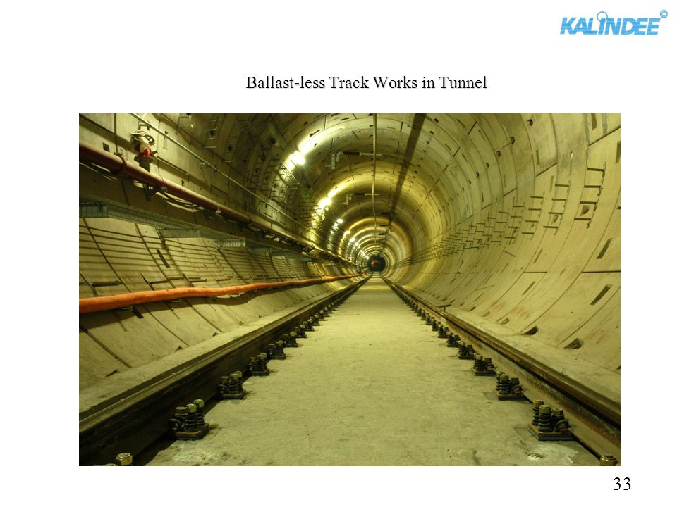Ballast-less Track Works in Tunnel 33