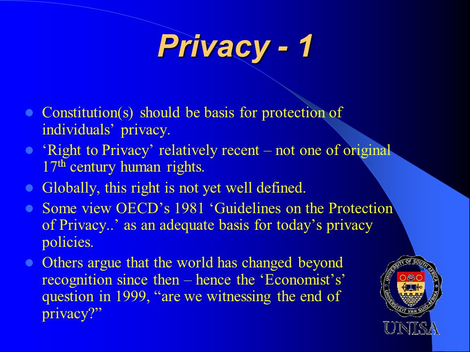 Privacy - 1 Constitution(s) should be basis for protection of individuals privacy.