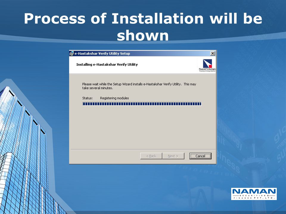 Process of Installation will be shown