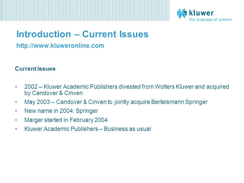 Kluwer Online eJournals http://journals.kluweronline.com Features Back Issues Usage stats Consortium contracts How does it work.