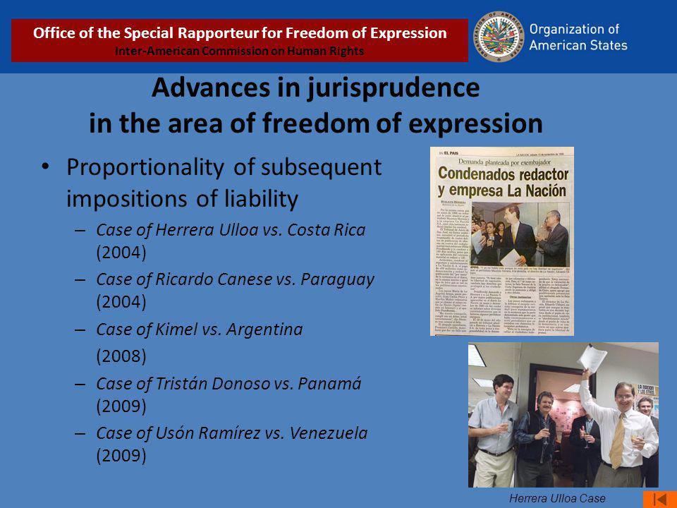 Advances in jurisprudence in the area of freedom of expression Proportionality of subsequent impositions of liability – Case of Herrera Ulloa vs. Cost