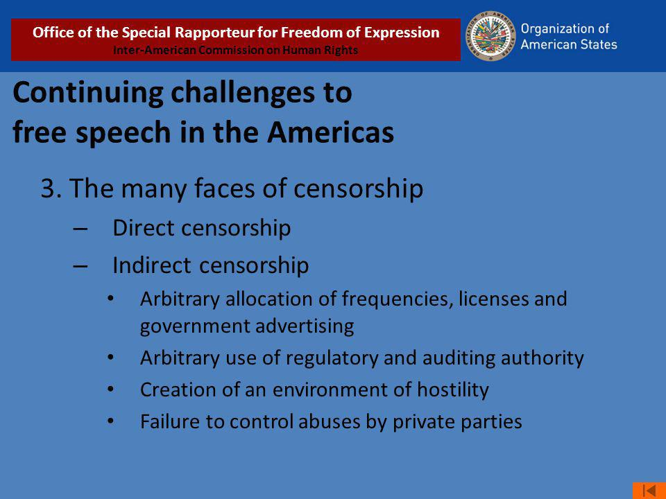 Continuing challenges to free speech in the Americas 3.
