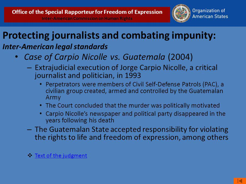 Protecting journalists and combating impunity: Inter-American legal standards Case of Carpio Nicolle vs.