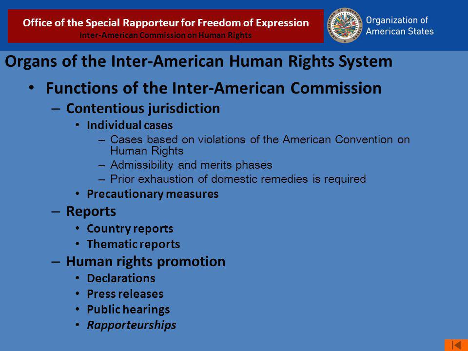 Organs of the Inter-American Human Rights System Functions of the Inter-American Commission – Contentious jurisdiction Individual cases – Cases based