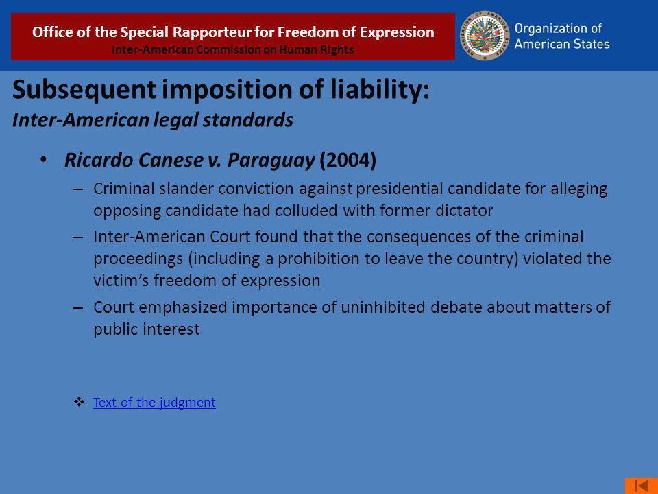 Subsequent imposition of liability: Inter-American legal standards Ricardo Canese v.