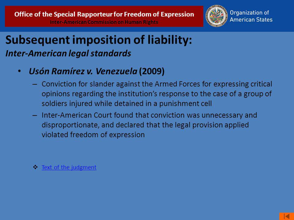 Subsequent imposition of liability: Inter-American legal standards Usón Ramírez v.