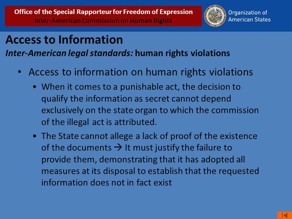 Access to Information Inter-American legal standards: human rights violations Access to information on human rights violations When it comes to a puni