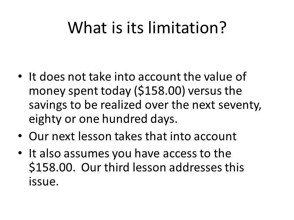 What is its limitation.