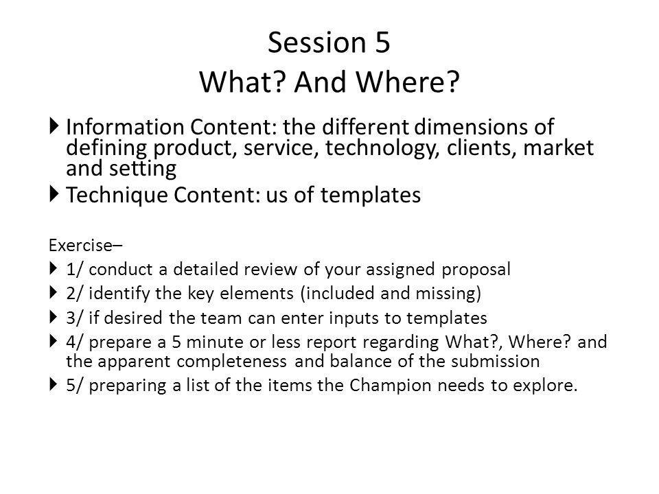 Session 5 What. And Where.