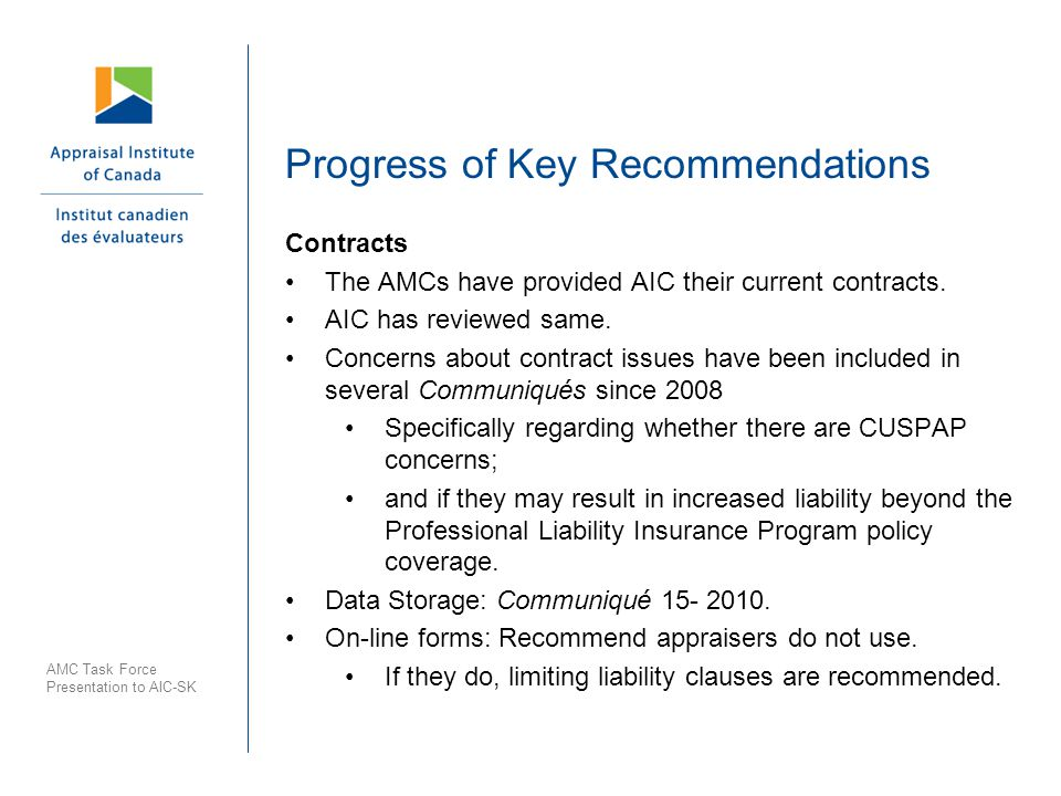 Progress of Key Recommendations Contracts The AMCs have provided AIC their current contracts.