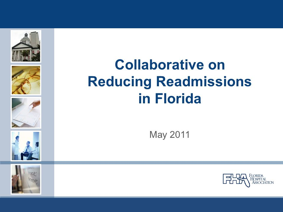 Collaborative on Reducing Readmissions in Florida May 2011