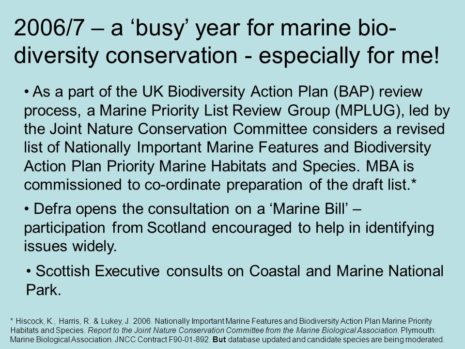 Making BAP criteria work for marine conservation.