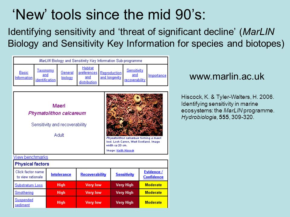 New tools since the mid 90s: Identifying sensitivity and threat of significant decline (MarLIN Biology and Sensitivity Key Information for species and
