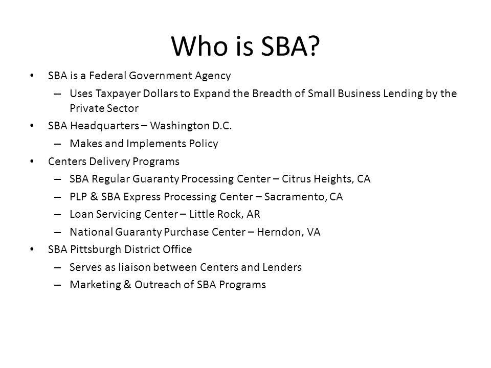THREE PRINCIPALS IN AN SBA GUARANTEED LOAN Small Business Bank SBA