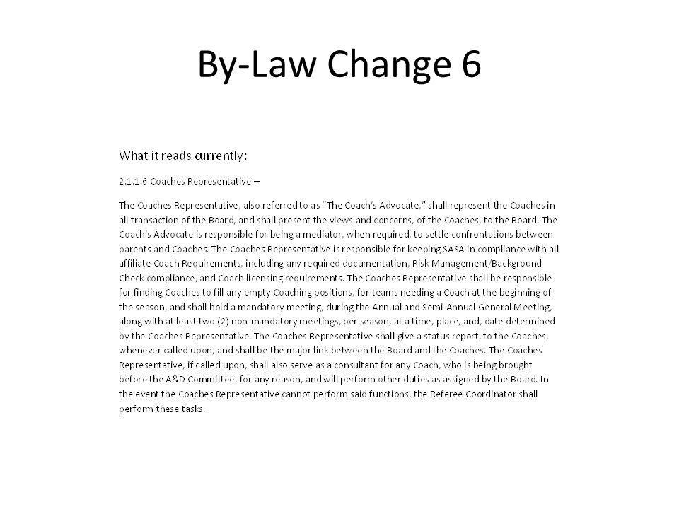 By-Law Change 6