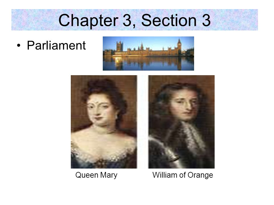 Parliament Queen Mary William of Orange Chapter 3, Section 3
