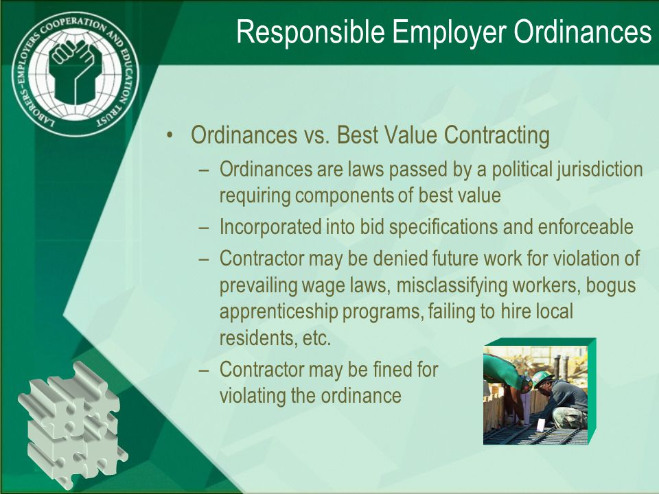 Responsible Employer Ordinances Ordinances vs.