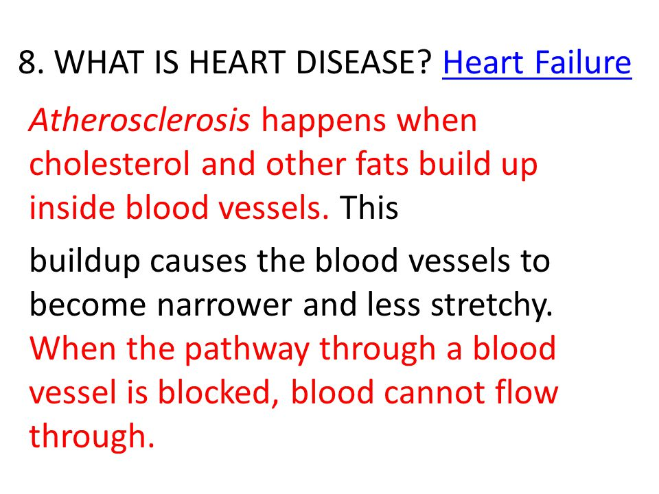 8.WHAT IS HEART DISEASE.