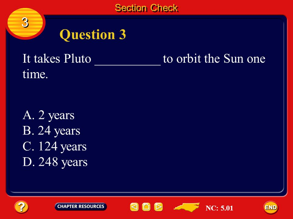 3 3 Section Check Answer The answer is D. Jupiter exerts tremendous gravitational pull on Io. NC: 5.01