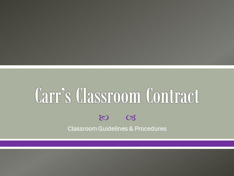 Classroom Guidelines & Procedures