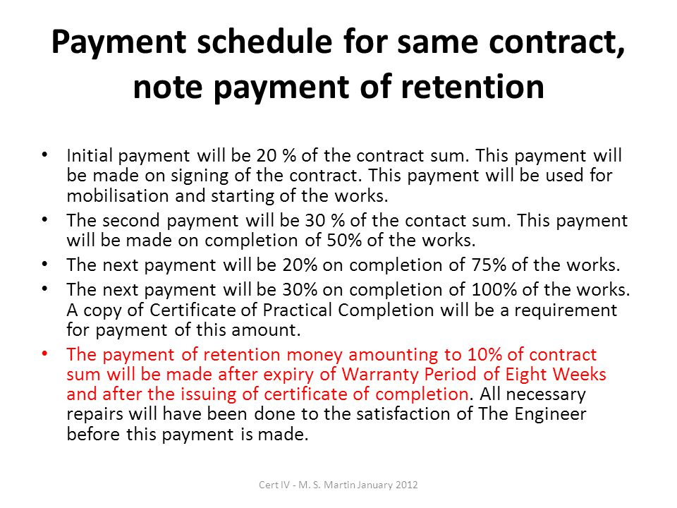Payment schedule for same contract, note payment of retention Initial payment will be 20 % of the contract sum.