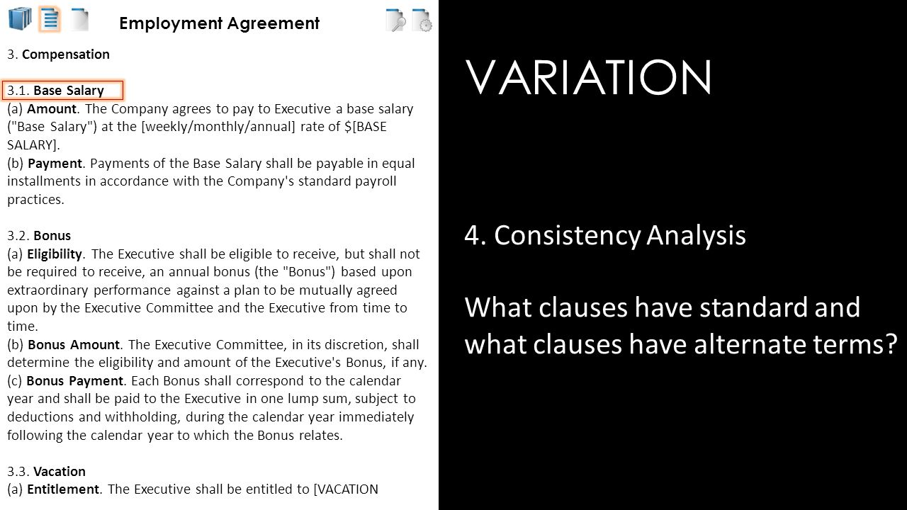 VARIATION 4.Consistency Analysis What clauses have standard and what clauses have alternate terms.