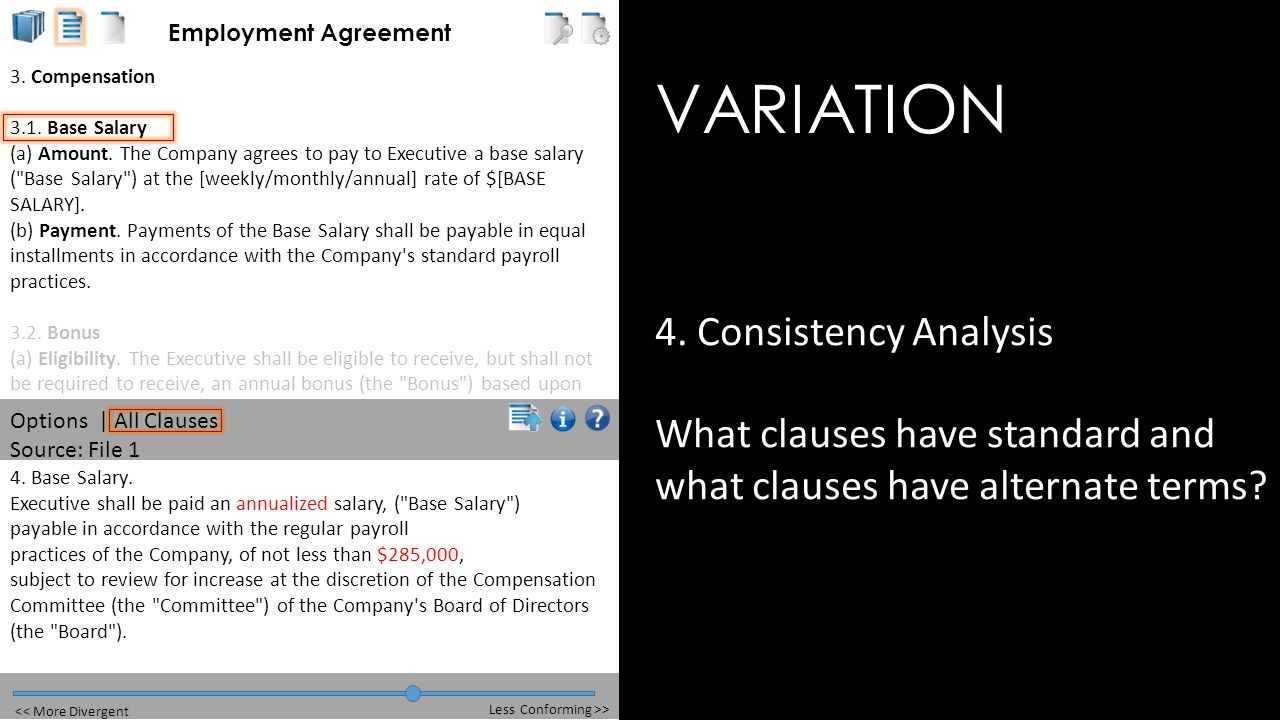 VARIATION 4. Consistency Analysis What clauses have standard and what clauses have alternate terms.