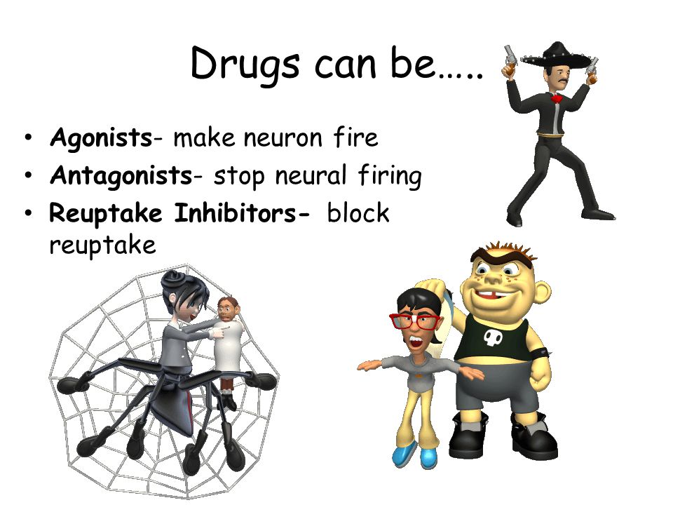 Drugs can be…..