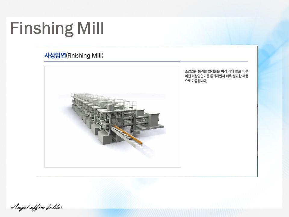 Finshing Mill
