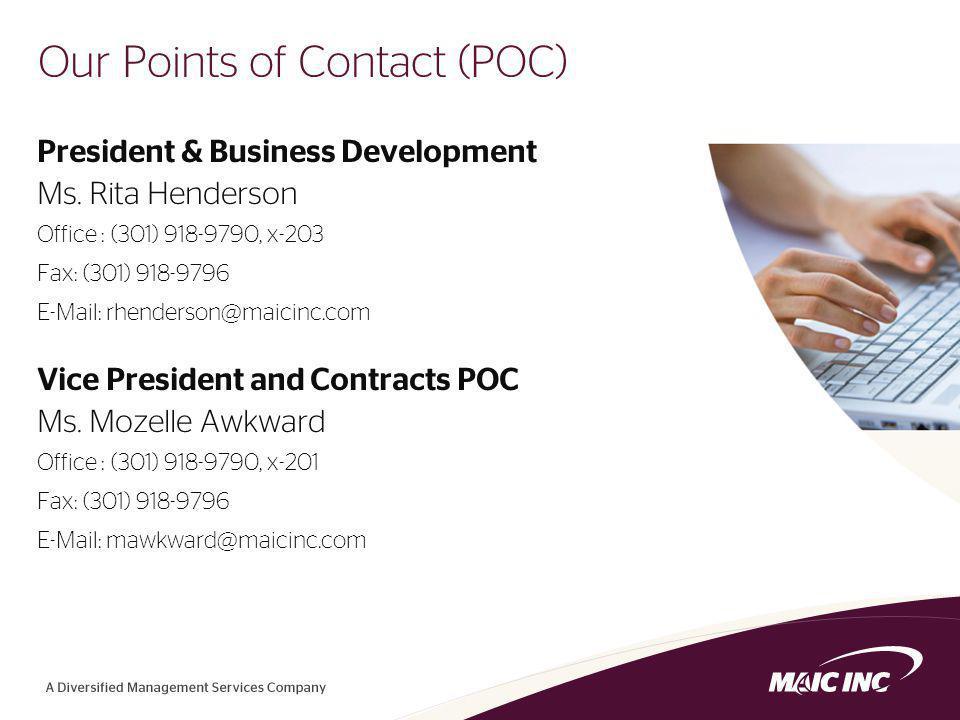 5 Our Points of Contact (POC) President & Business Development Ms.