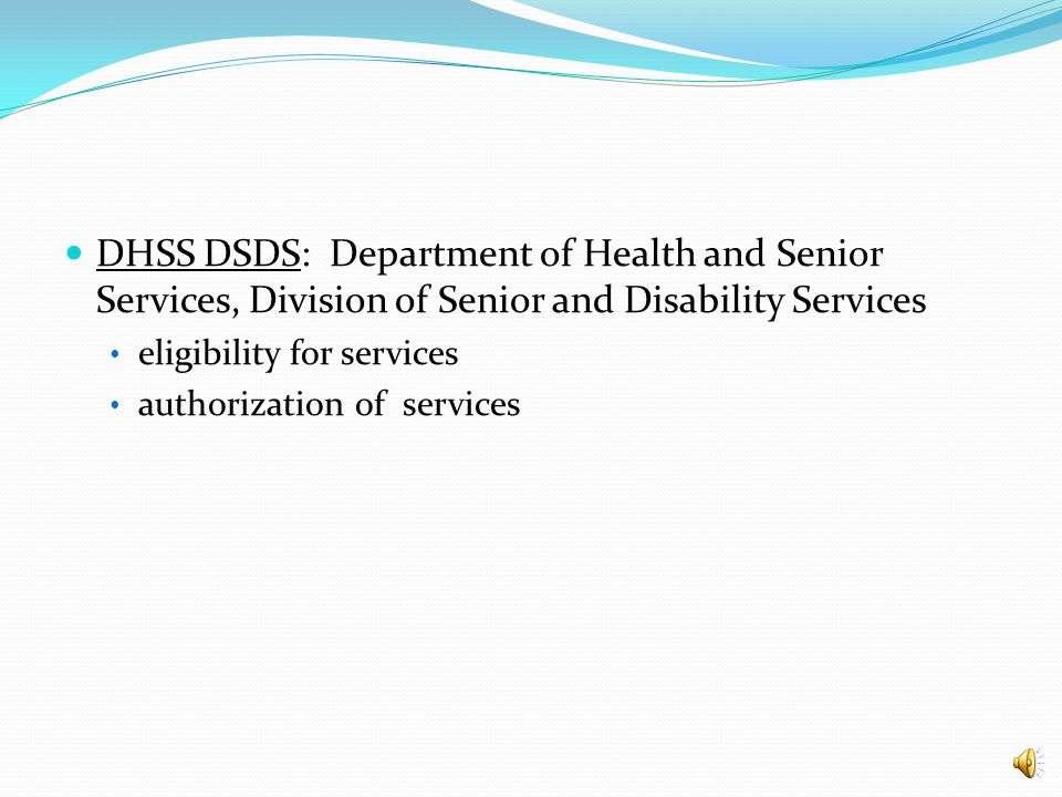 MHD – DSDS - MMAC DSS MHD: Department of Social Services, MO HealthNet Division single state Medicaid agency ultimately responsible for the program DSS MMAC: Department of Social Services, Missouri Medicaid Audit and Compliance Unit contract with entities enroll entities in Medicaid programs monitor the program