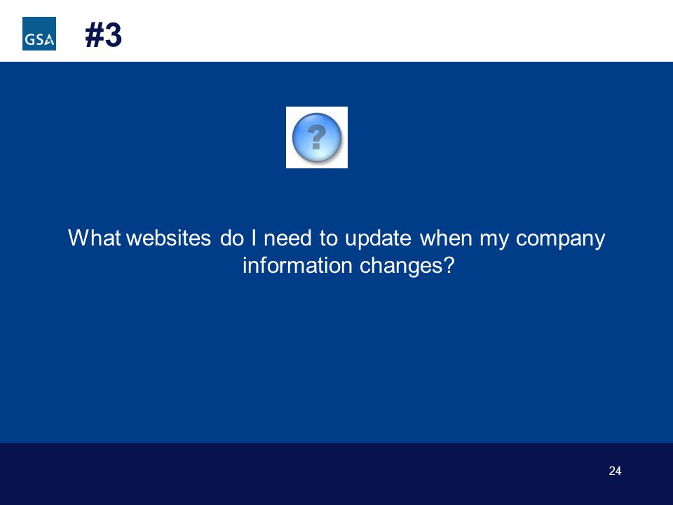 24 #3 What websites do I need to update when my company information changes