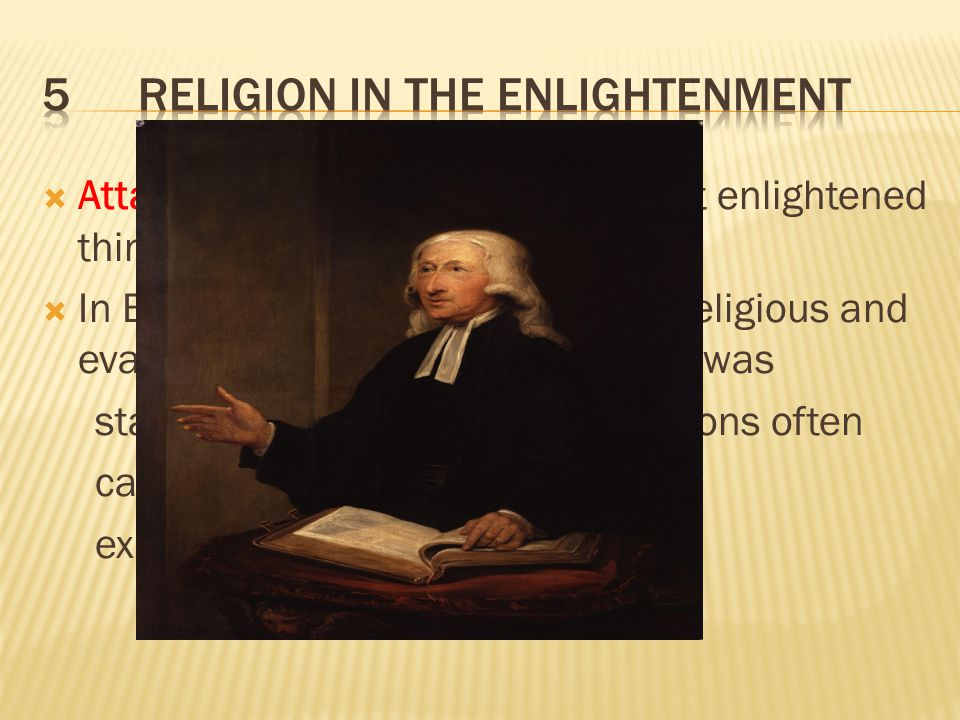 Thinkers during the Age of Reason challenged the established social order by calling for a just society based on reason Government and church officials fought against these Enlightenment ideas through censorship