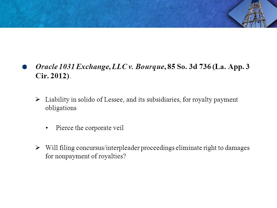Oracle 1031 Exchange, LLC v. Bourque, 85 So. 3d 736 (La.