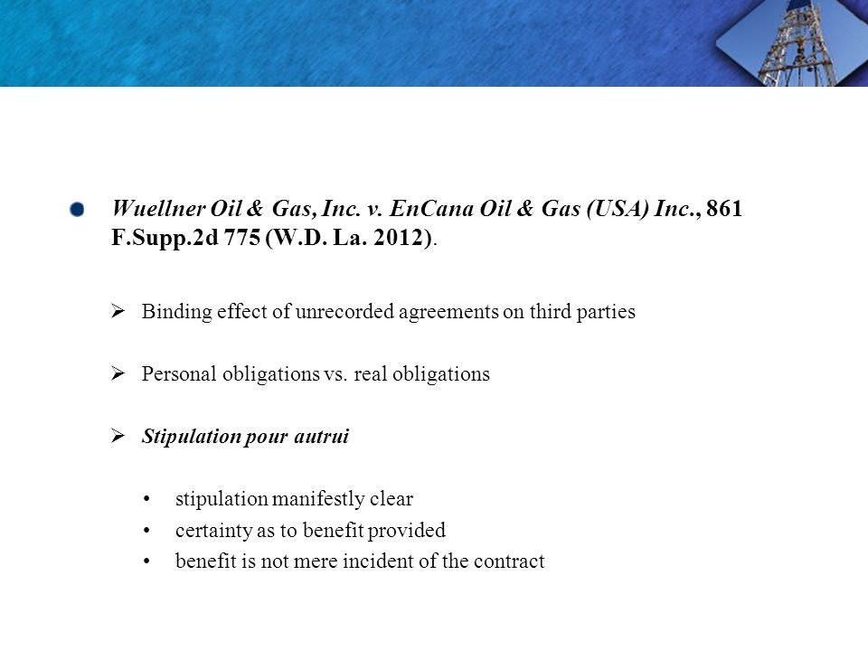 Wuellner Oil & Gas, Inc. v. EnCana Oil & Gas (USA) Inc., 861 F.Supp.2d 775 (W.D.