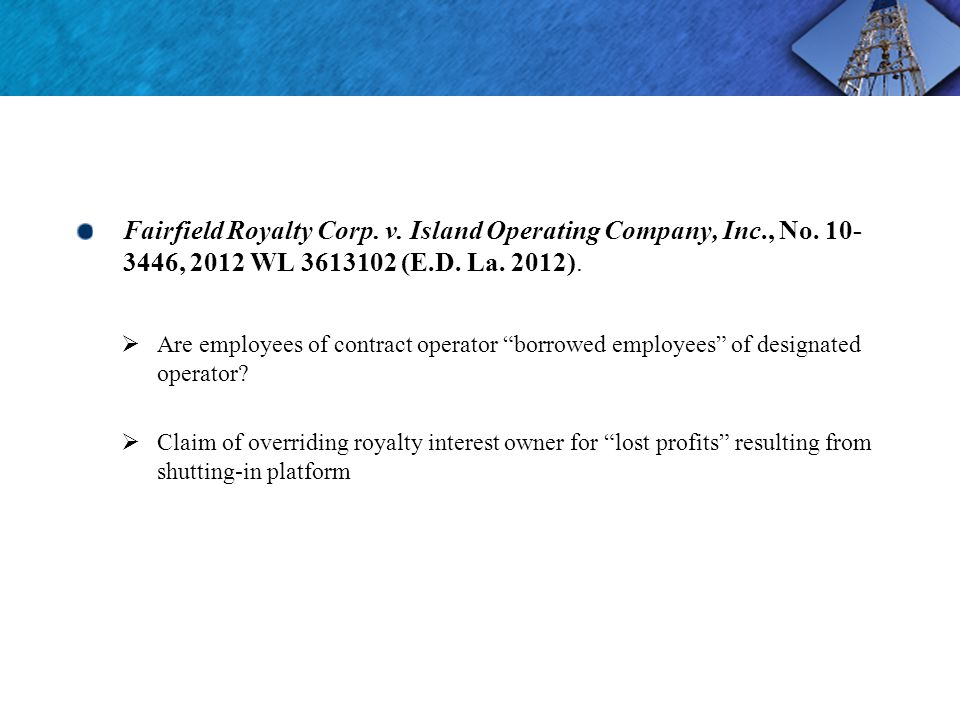Fairfield Royalty Corp. v. Island Operating Company, Inc., No.