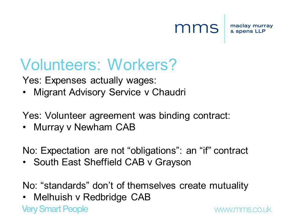 Volunteers: Workers.