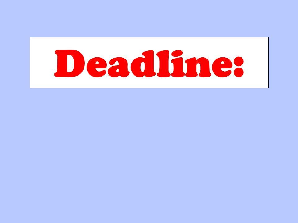 Deadline: