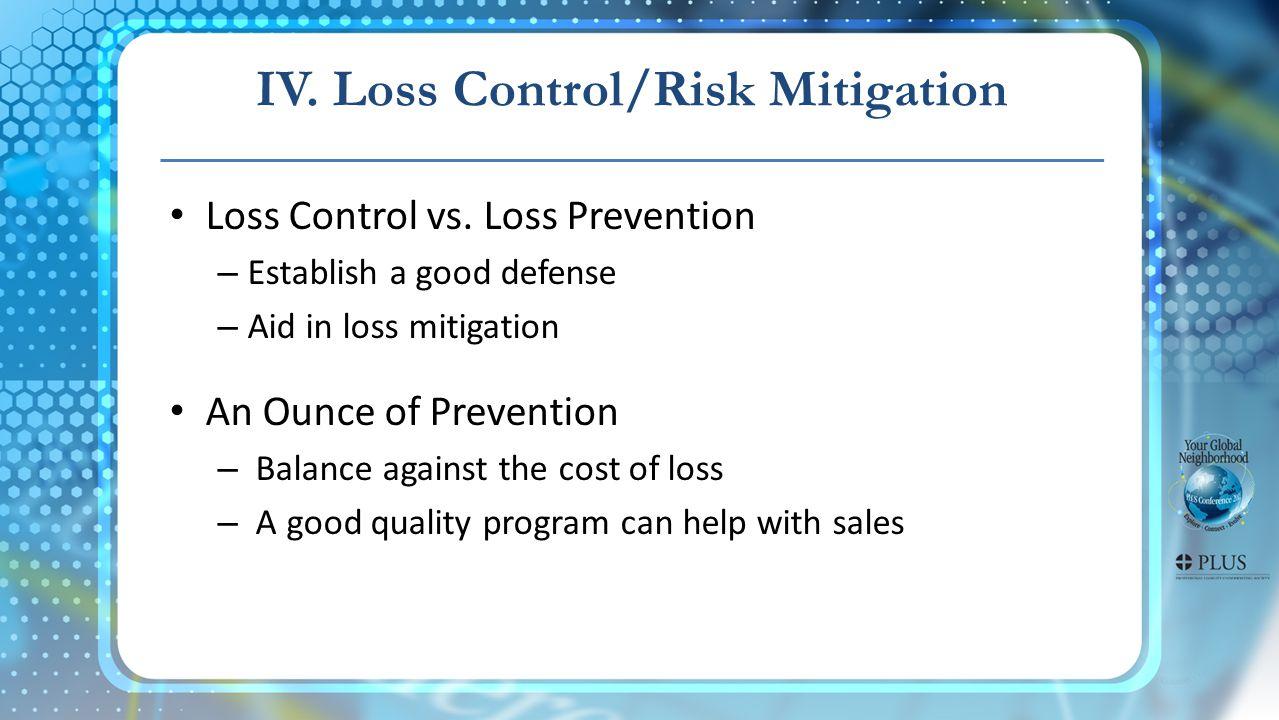 Loss Control vs.