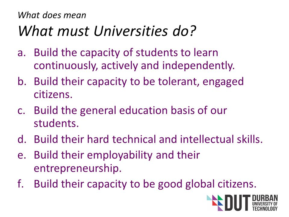 What does mean What must Universities do.