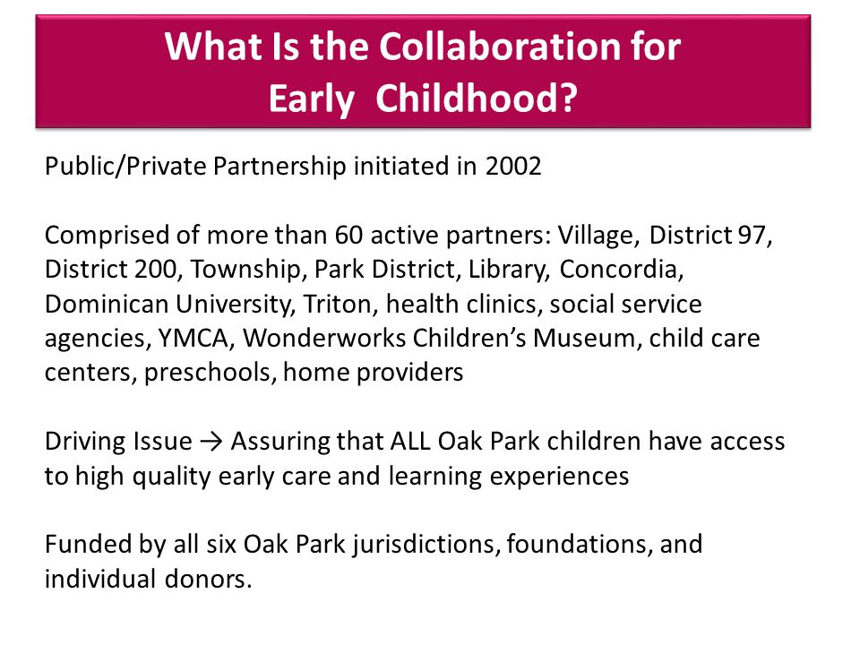 What Is the Collaboration for Early Childhood.What Is the Collaboration for Early Childhood.