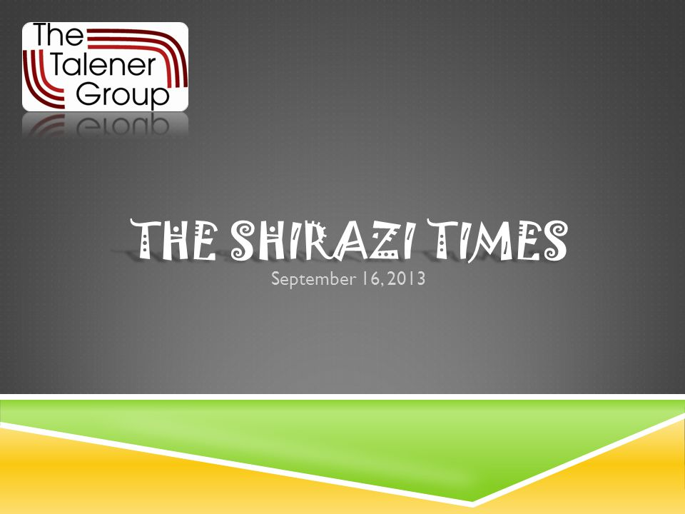 THE SHIRAZI TIMES September 16, 2013