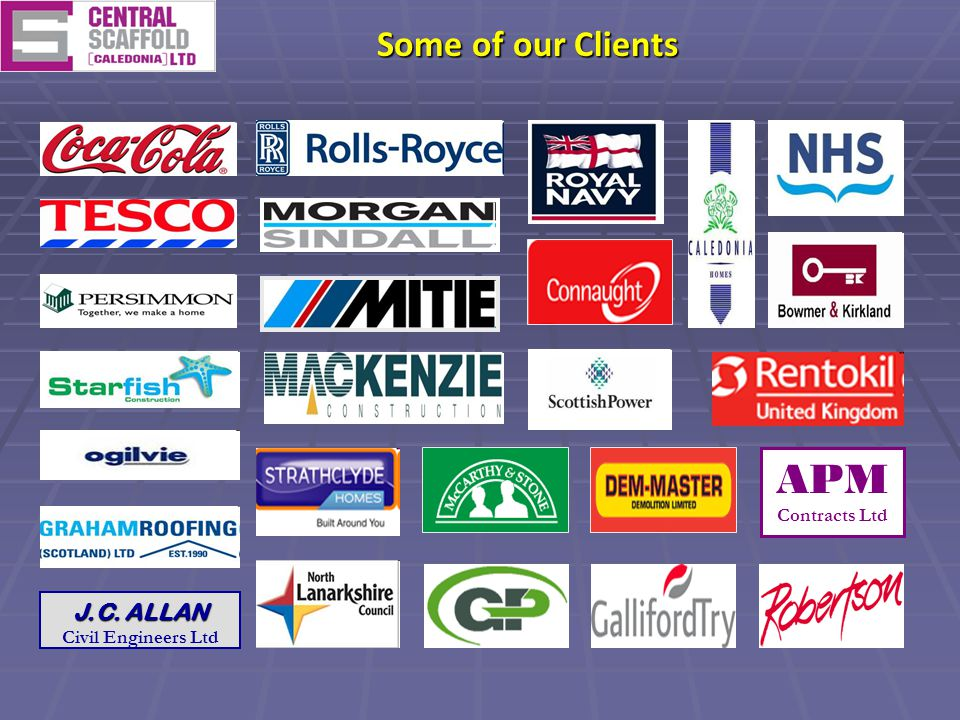 Some of our Clients APM Contracts Ltd J.C. ALLAN J.C. ALLAN Civil Engineers Ltd