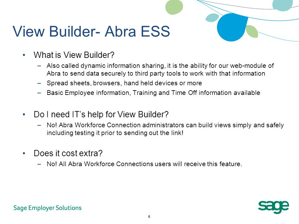 6 View Builder- Abra ESS What is View Builder.