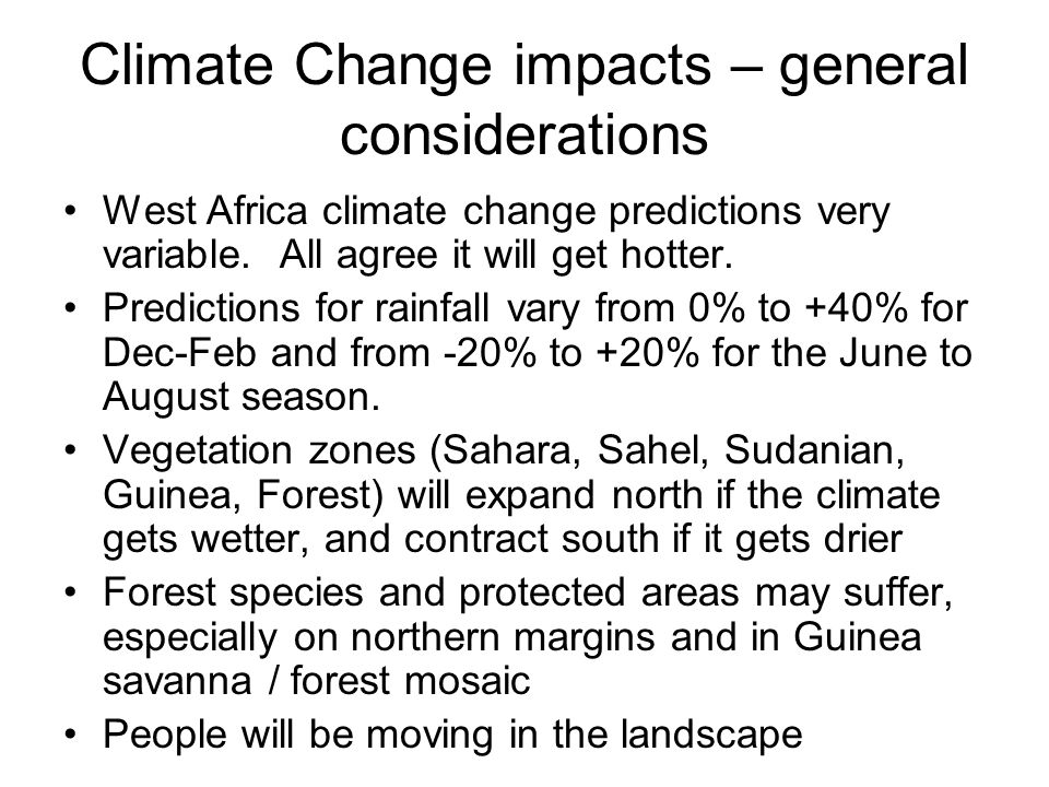 Part 2 How will climate change in West Africa impact species in the region? And protected areas?
