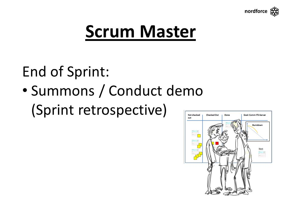 Scrum Master End of Sprint: Summons / Conduct demo (Sprint retrospective)